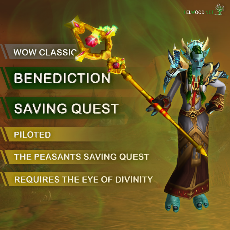 Priest Benediction Quest