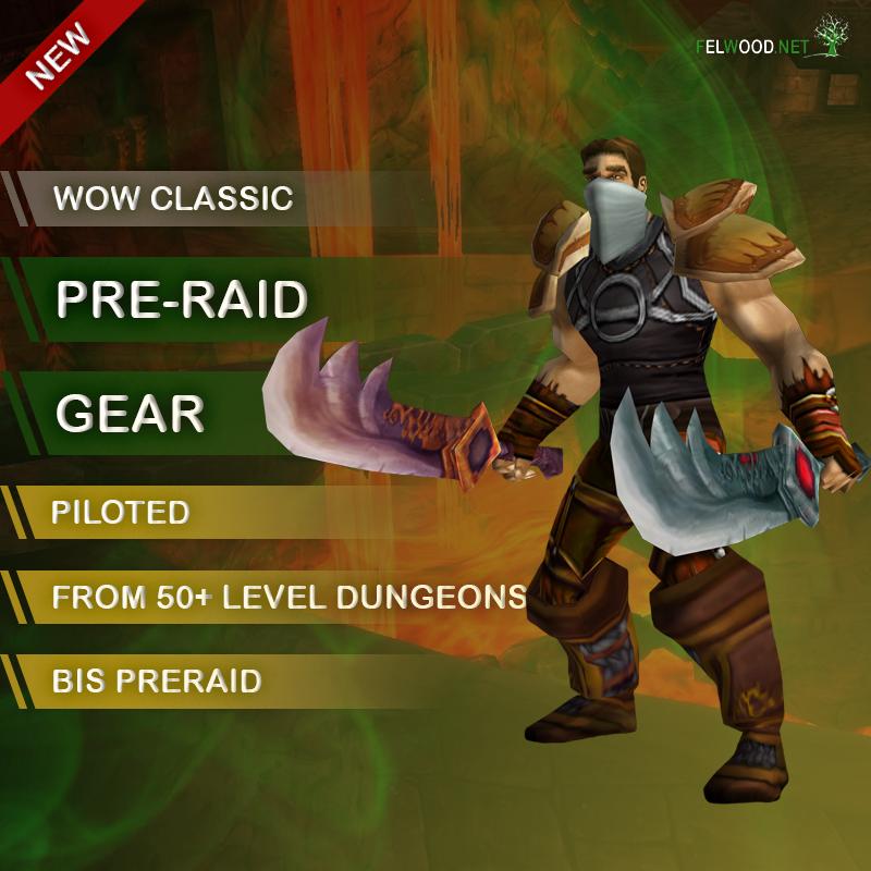 Pre-Raid Gear